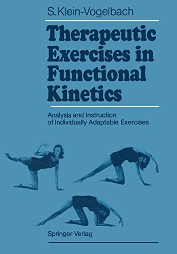 9783540527312: Therapeutic Exercises in Functional Kinetics: Analysis and Instruction of Individually Adaptable Exercises