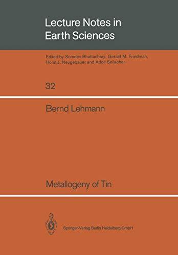 Metallogeny of Tin.: Lehmann, Bernd