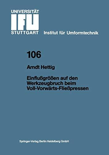 9783540528166: Einflu�gr��en auf den Werkzeugbruch beim Voll-Vorw�rts-Flie�pressen (IFU - Berichte aus dem Institut f�r Umformtechnik der Universit�t Stuttgart)