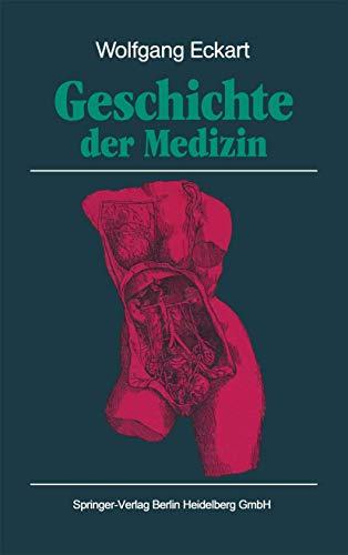 9783540528456: Geschichte der Medizin (German Edition)