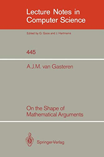 9783540528494: On the Shape of Mathematical Arguments (Lecture Notes in Computer Science)