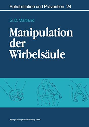 9783540528821: Manipulation der Wirbelsäule (Rehabilitation und Prävention) (German Edition)