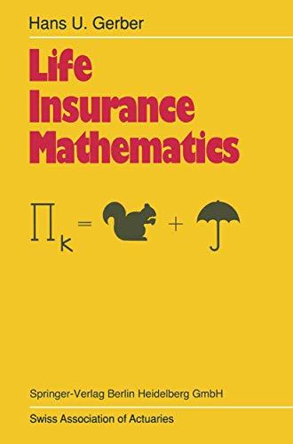 Life Insurance Mathematics: Gerber, Hans U.