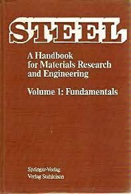 9783540529682: Steel - A Handbook for Materials Research and Engineering: Volume 1: Fundamentals (v. 1)
