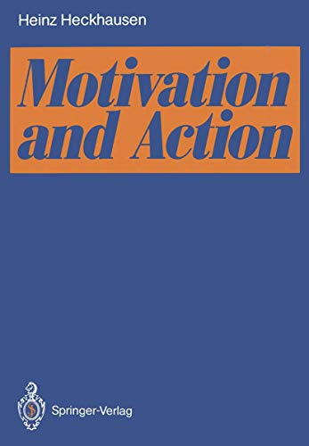 9783540529842: Motivation and Action