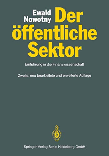 9783540529897: Der Ffentliche Sektor: Einf Hrung in Die Finanzwissenschaft (Springer-Lehrbuch)