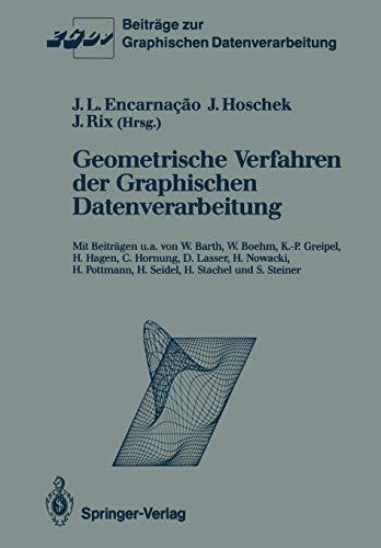 9783540530114: Geometrische Verfahren der Graphischen Datenverarbeitung (Beiträge zur Graphischen Datenverarbeitung) (German Edition)