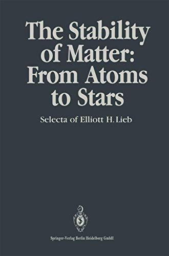 9783540530398: The Stability of Matter: From Atoms to Stars Selecta