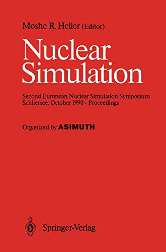 9783540530855: Nuclear Simulation: Second European Nuclear Simulation Symposium Schliersee, October 1990 ― Proceedings