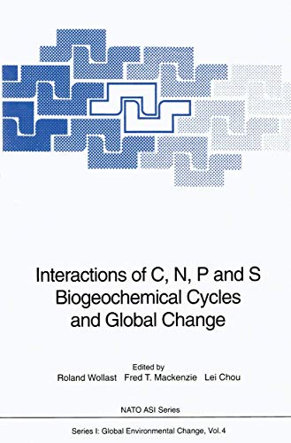 9783540531265: Interactions of C, N, P and S Biogeochemical Cycles and Global Change (Nato ASI Subseries I:)