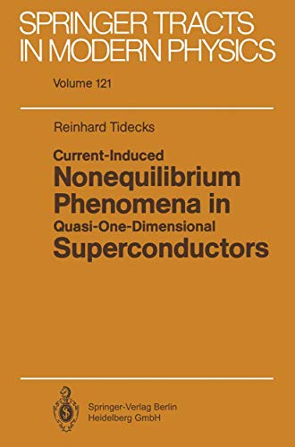 9783540531272: Current-Induced Nonequilibrium Phenomena in Quasi-One-Dimensional Superconductors (Springer Tracts in Modern Physics)