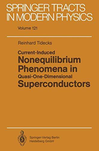 9783540531272: Current-Induced Nonequilibrium Phenomena in Quasi-One-Dimensional Superconductors (Springer Tracts in Modern Physics)