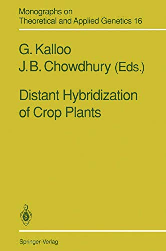9783540531739: Distant Hybridization of Crop Plants (Monographs on Theoretical and Applied Genetics)