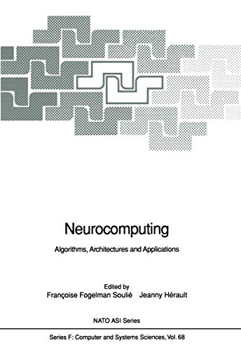 Neurocomputing: Algorithms, Architectures and Applications. - Series F: Computer and Systems Scie...