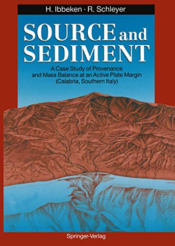 SOURCE AND SEDIMENT. A CASE STUDY OF PROVENANCE AND MASS BALANCE AT AN ACTIVE PLATE MARGIN (CALAB...