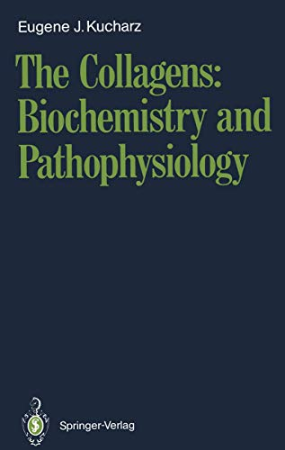 9783540533238: The Collagens: Biochemistry and Pathophysiology