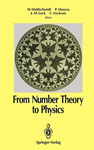 9783540533429: From Number Theory to Physics