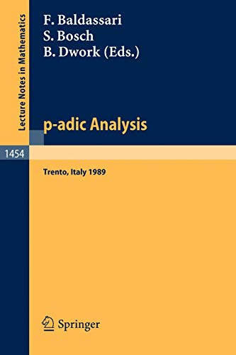 9783540534778: p-adic Analysis: Proceedings of the International Conference held in Trento, Italy, May 29-June 2, 1989 (Lecture Notes in Mathematics) (English and French Edition)