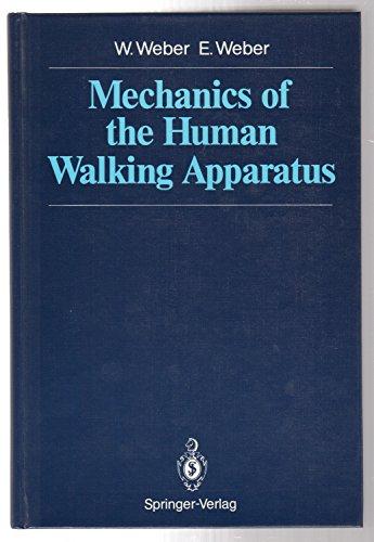 9783540535416: Mechanics of the Human Walking Apparatus