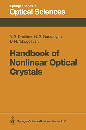 9783540535478: Handbook of Nonlinear Optical Crystals (Series in Optical Sciences)