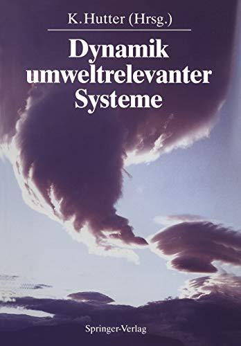 9783540535973: Dynamik umweltrelevanter Systeme