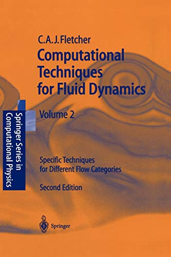 9783540536017: Computational Techniques for Fluid Dynamics 2: Specific Techniques For Different Flow Categories