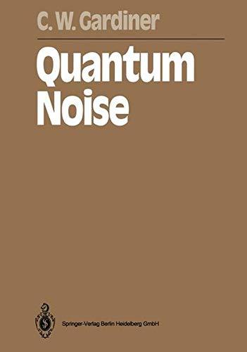9783540536086: Quantum Noise (Springer Series in Synergetics)