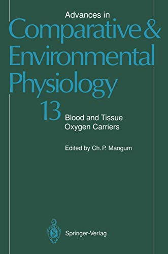 9783540536574: Blood and Tissue Oxygen Carriers (Advances in Comparative and Environmental Physiology)