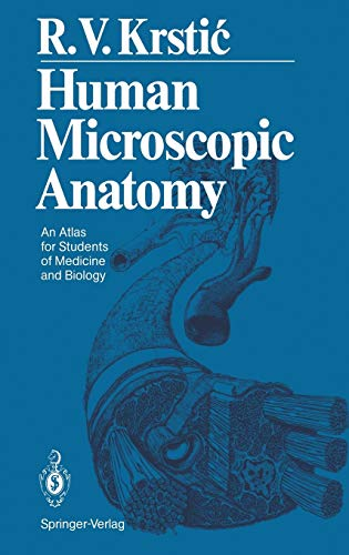9783540536666: Human Microscopic Anatomy: An Atlas for Students of Medicine and Biology
