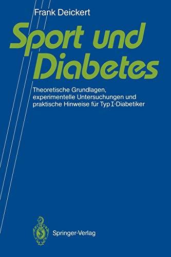 9783540536826: Sport und Diabetes: Theoretische Grundlagen, experimentelle Untersuchungen und praktische Hinweise für TypI-Diabetiker (German Edition)