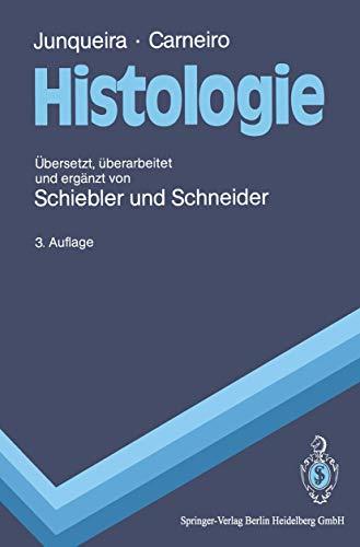 Histologie: Zytologie, Histologie und mikroskopische Anatomie des: Junqueira, L.C. und