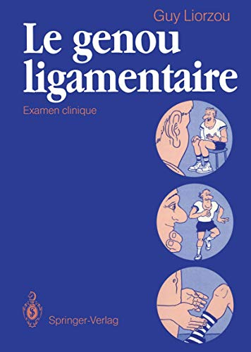 9783540537618: Le genou ligamentaire: Examen clinique: Clinical Examination