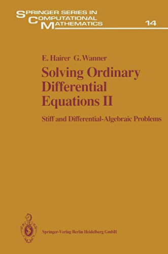 9783540537755: Solving Ordinary Differential Equations II: Stiff and Differential - Algebraic Problems