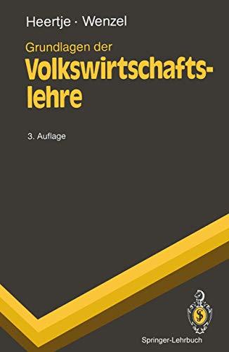 9783540537892: Grundlagen Der Volkswirtschaftslehre (Springer-Lehrbuch) (German Edition)