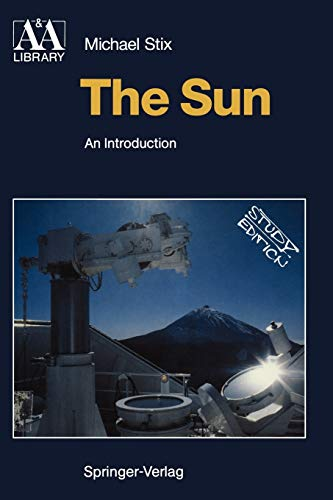 9783540537960: The Sun: An Introduction (Astronomy and Astrophysics Library)