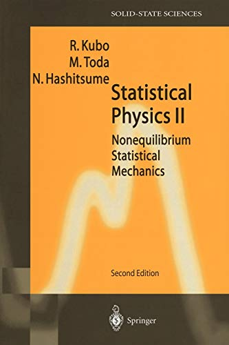 9783540538332: 002: Statistical Physics II: Nonequilibrium Statistical Mechanics (Springer Series in Solid-State Sciences)