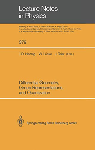 9783540539414: Differential Geometry, Group Representations, and Quantization (Lecture Notes in Physics)