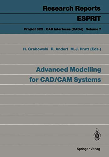 9783540539438: Advanced Modelling for CAD/CAM Systems (Research Reports Esprit)