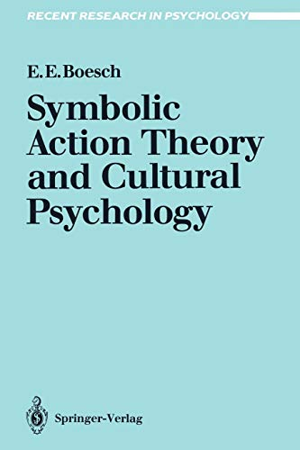 9783540539926: Symbolic Action Theory and Cultural Psychology (Recent Research in Psychology)