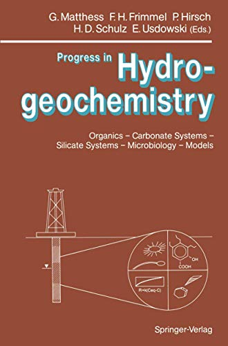9783540540342: Progress in Hydrogeochemistry: Organics, Carbonate Systems, Silicate Systems, Microbiology, Models