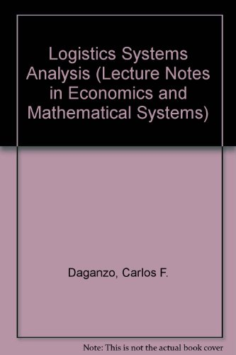9783540540694: Logistics Systems Analysis (Lecture Notes in Economics and Mathematical Systems)