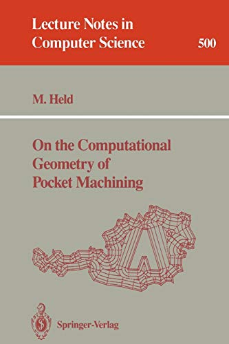 9783540541035: On the Computational Geometry of Pocket Machining (Lecture Notes in Computer Science)