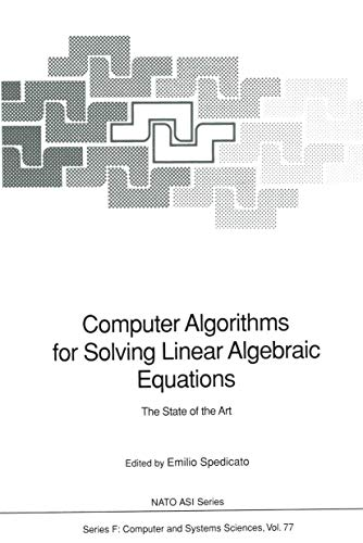 9783540541875: Computer Algorithms for Solving Linear Algebraic Equations: The State of the Art (NATO ASI Series / Computer and Systems Sciences)