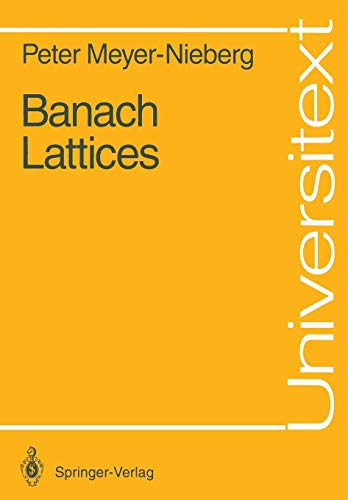 Banach Lattices (Universitext): Peter Meyer-Nieberg