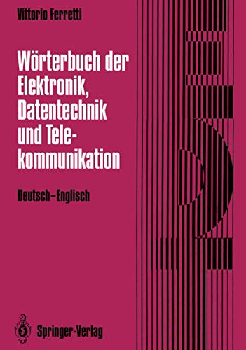 Dictionary of electronics, computing and telecommunications. English-German = Wörterbuch der Elek...