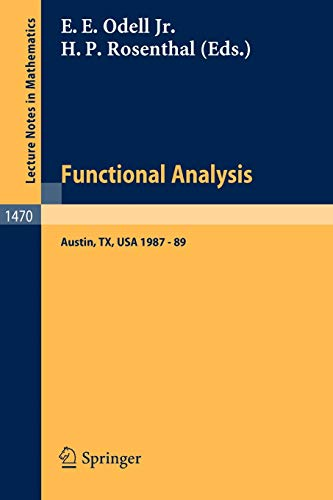 9783540542063: Functional Analysis: Proceedings of the Seminar at the University of Texas at Austin 1987-89 (Lecture Notes in Mathematics)