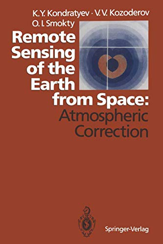 9783540542445: Remote Sensing of the Earth from Space: Atmospheric Correction