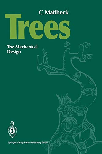 9783540542766: Trees: The Mechanical Design