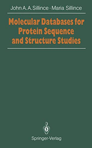 Molecular Databases for Protein Sequences and Structure: Sillince, John A.A.,