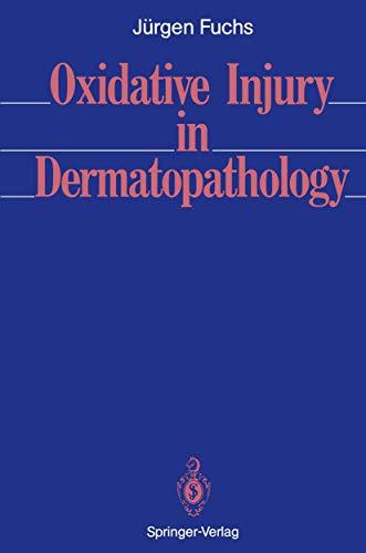 9783540543558: Oxidative Injury in Dermatopathology